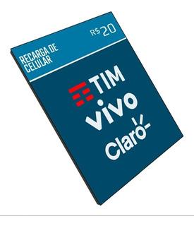 Crédito De Celular (on-line)Claro-vivo-oi-tim.