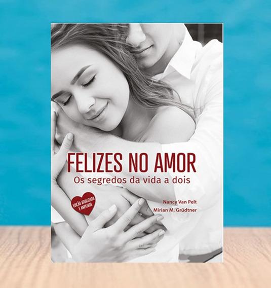 Livro Felizes No Amor Lacrado - Brinde Surpresa