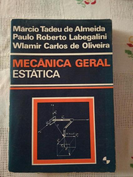 Mecânica Geral Estática