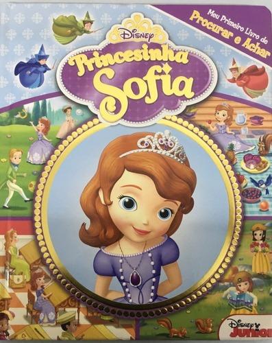 Meu Primeiro Livro De Procurar E Achar: Princesinha Sofia