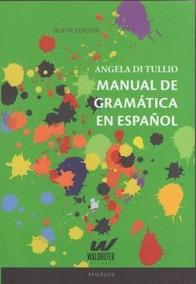Manual De Gramatica Del Español - Di Tullio, Angela