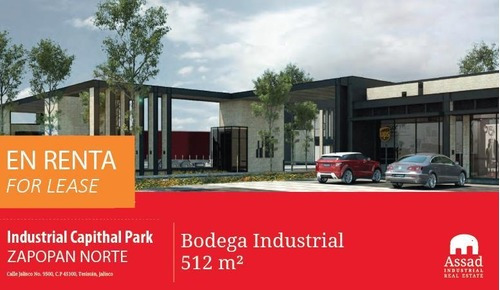 Bodega En Renta Zapopan Norte/ Industrial Werehouse For Lease Zapopan Desde 512m2 En Industrial Capithal Park