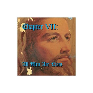 Chapter Vii All Men Are Liars/various Chapter Vii All Men Ar