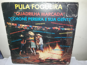 Lp Pula Fogueira, Quadrilha Marcada 1978