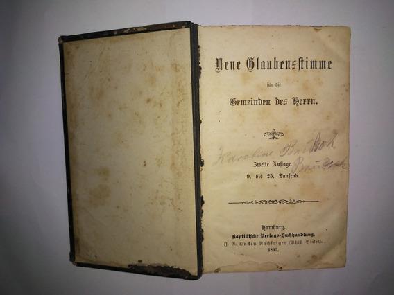 Hinário Neue Glaubensstimme - Antigo De 1895, Em Alemão Raro