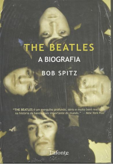 Livro - The Beatles - A Biografia - Bob Spitz - Lacrado