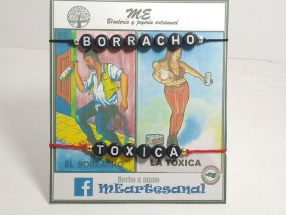 Par Pulsera Borracho Toxica Amigos Novios Etc