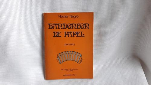 Imagen 1 de 5 de Bandoneon De Papel Hector Negro Poemas Ediciones 2 X 4