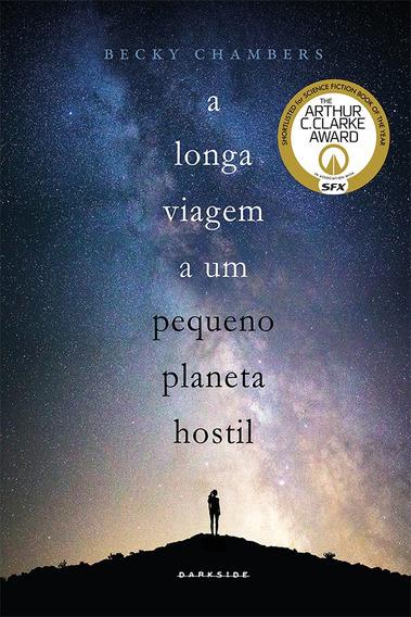 A Longa Viagem A Um Pequeno Planeta Hostil