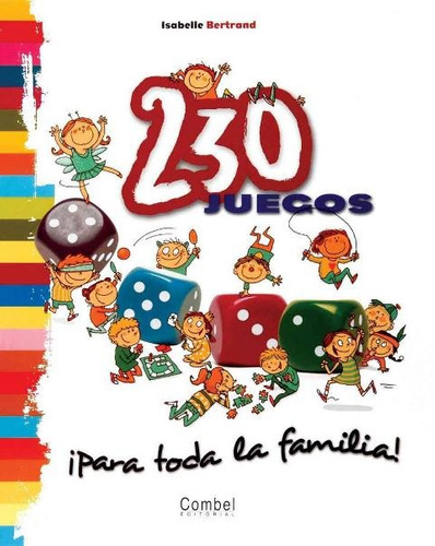 230 Juegos Para Toda La Familia !