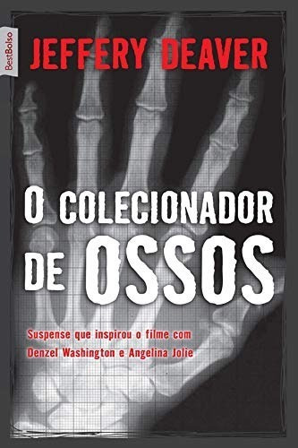 O Colecionador De Ossos - Jeffery Deaver