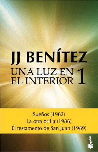Imagen 1 de 3 de Una Luz En El Interior. Volumen 1 De J. J. Benítez - Booket
