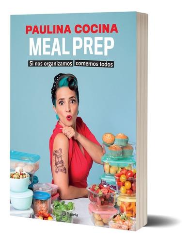 Libro Meal Prep - Paulina Cocina