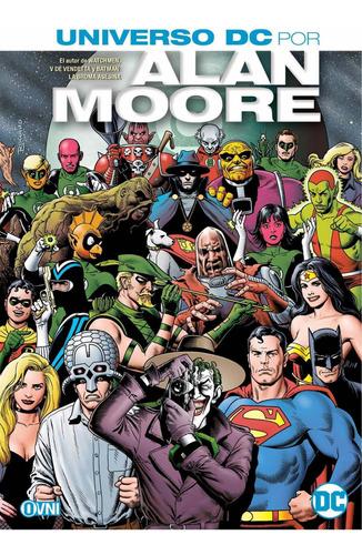 Imagen 1 de 1 de Cómic, Dc, Universo Dc Por Alan Moore Ovni Press