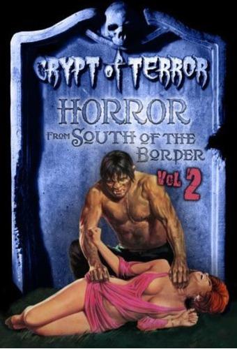 Imagen 1 de 4 de Crypta Del Terror Vol.2 / 3 Dvd,s / Arturo De Cordova