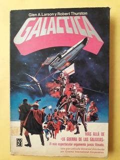 Galáctica - Glen A. Larson Y Robert Thurston (1.ª Edición)