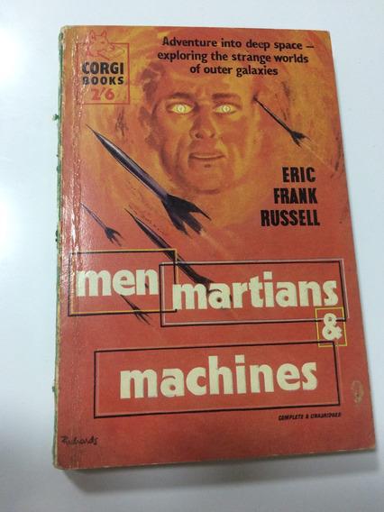 Men, Martians & Machines By Eric Frank Russel