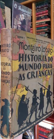 Histórias Do Mundo Para Crianças - Monteiro Lobato - 1934