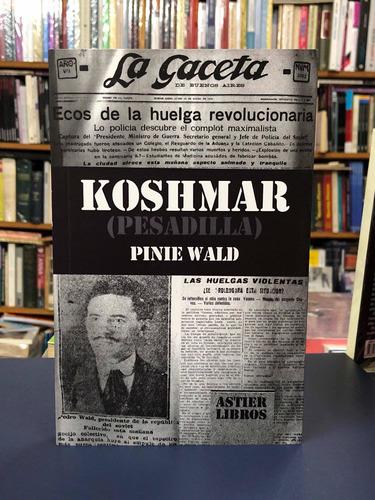 Imagen 1 de 2 de Koshmar (pesadilla) - Pinie Wald - Astier Libros