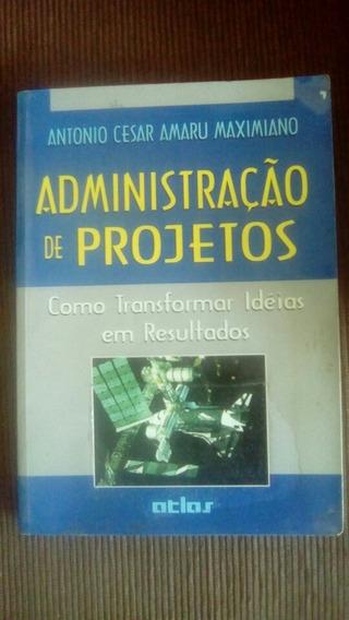 Livro Administração De Projetos, Maximiniano