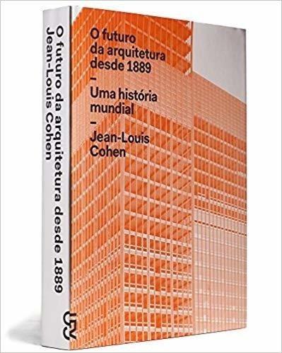 O Futuro Da Arquitetura (português) Capa Dura - Cosac & Naif