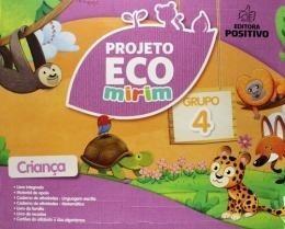 Projeto Eco Mirim Educação Infantil Grupo 4 2º Edição