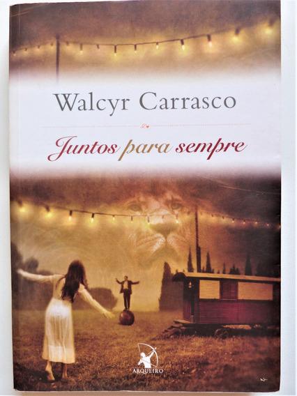 Livro: Juntos Para Sempre Walcyr Carrasco