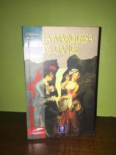 Libro, La Marquesa De Gange De El Marqués De Sade.