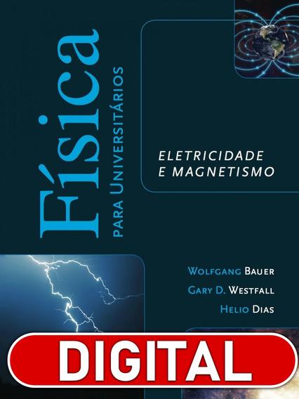 Física Para Universitários Eletricidade E Magnetismo