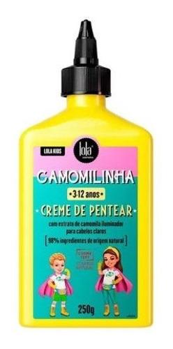 Camomilinha Lola Kids Creme De Pentear 250g * 3- 12 Anos*