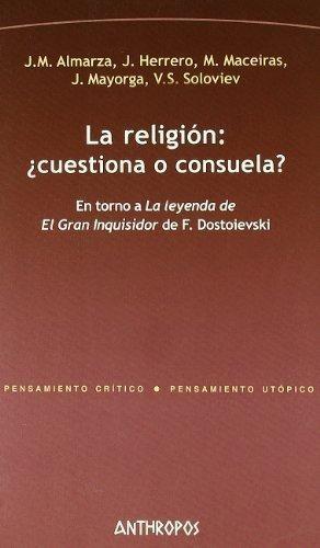 La Religión - Cuestiona O Consuela?, Aa.vv., Anthropos