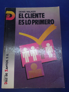 Libro El Cliente Es Primero
