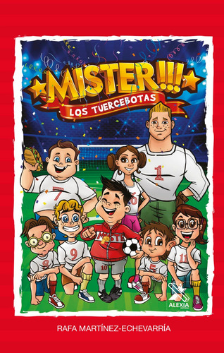 Imagen 1 de 1 de Los Tuercebotas, De Rafael Martínez-echevarría Castillo