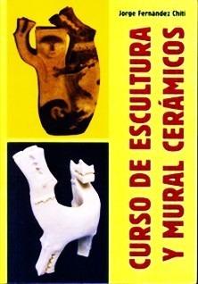Curso De Escultura Y Mural Ceramicos Fernandez Chiti - Envio