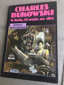 Livro N. York, 95 Cents Ao Dia Charles Bukowski Ótimo!