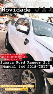 Sucata Ford Ranger 2.2 2018-2019 Manual 4x4