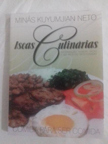 Iscas Culinárias - Informação, Humor, Dicas E 325 Receitas