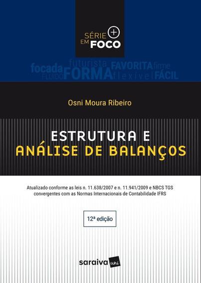 Estrutura E Análise De Balanços - Série Em Foco - 12ª Ed
