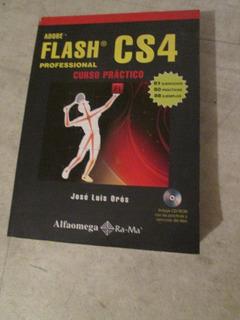 Libro Adobe Flash Cs4 Prof Jose Luis Oros Ed Alfaomega Ra-ma