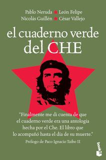El Cuaderno Verde Del Che De Paco Ignacio Taibo Ii - Booket