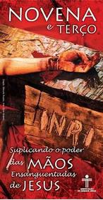 Folheto Novena E Terço Mãos Ensanguentadas Jesus