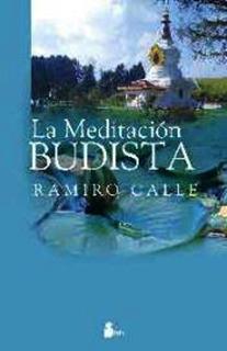 La Meditacion Budista - Ramiro Calle - Libro Nuevo