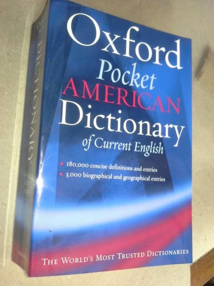 Dicionário Oxford Pocket American Of Current English.