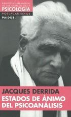 Estados De Ánimo Del Psicoanálisis - Jacques Derrida