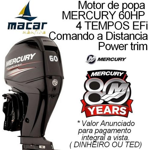 Motor Popa Mercury 60 Hp Efi 4 Tempos 0km Comando Distancia