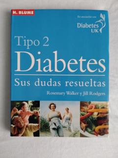 Diabetes Tipo 2 Sus Dudas Resueltas Libro