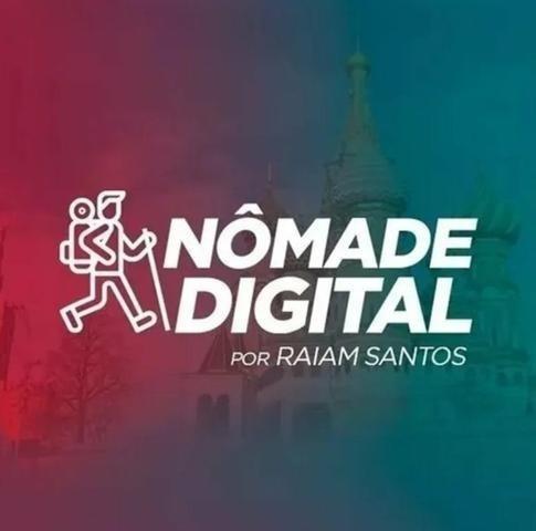 Curso Nômade Digital - Raiam Santos