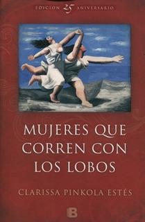 Mujeres Que Corren Con Lobos - Pinkola Estes - Grande Libro