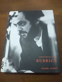 Conversas Com Kubrick - Cosac Naify
