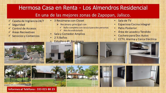 Hermosa Casa En Renta - Los Almendros Residencial